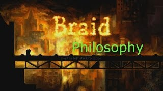 Braid Discussion: Epilogue, Ending, and Philosophy vs. Science