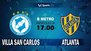 Villa San Carlos vs Atlanta full match