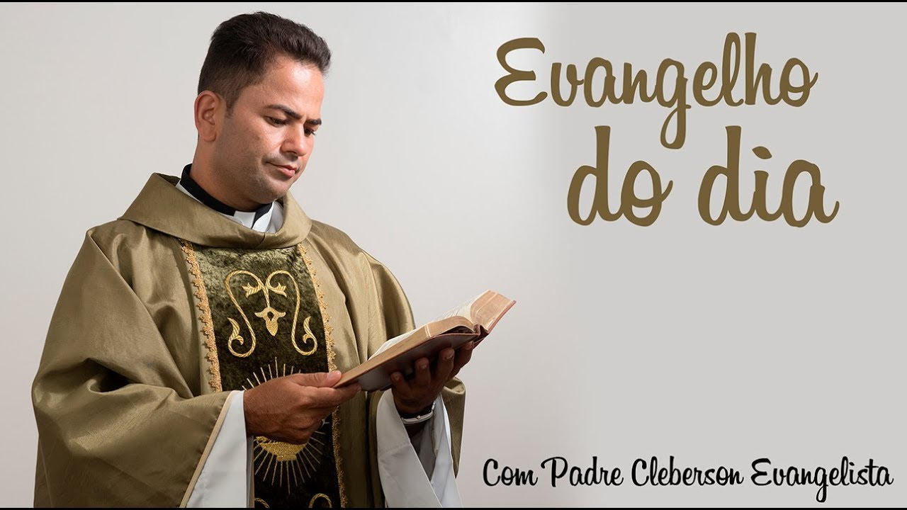 Evangelho Do Dia Mt 19 3 12 Padre Cleberson Evangelista Youtube