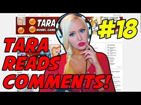 TARA READS COMMENTS! #18 - FUCK XBOX!