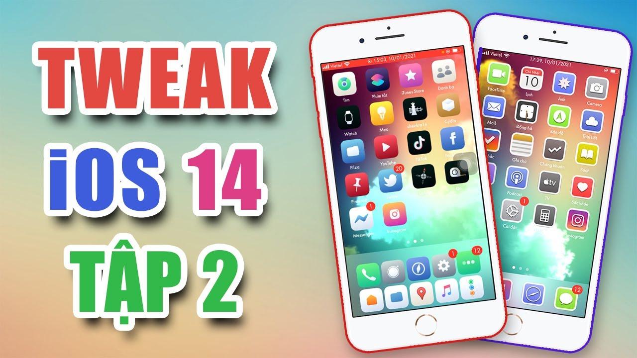 TWEAK iOS 14 (Tập 2) - Dương iPhone