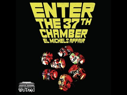 El Michels Affair - Enter The 37th Chamber (2009) (Full Albu