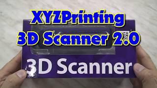 XYZprinting 3D Scanner 2.0 unboxing und Funktionstest
