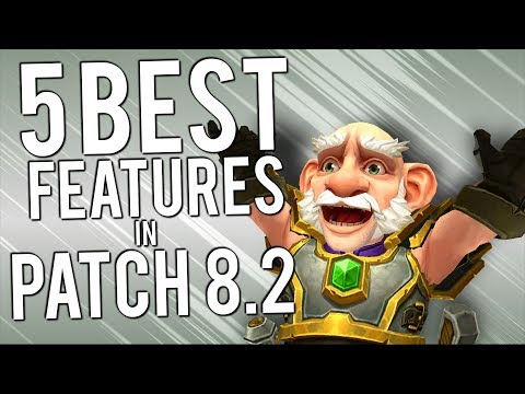5 Best Upcoming Features of Patch 8.2 - WoW: Battle For Azeroth 8.1
