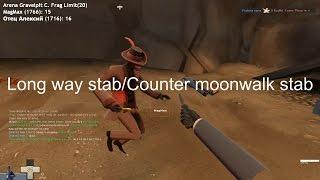 Гайд про Long way stab/Counter moonwalk(backpedal) stab|Уроки трикстаббинга [Team Fortress 2]