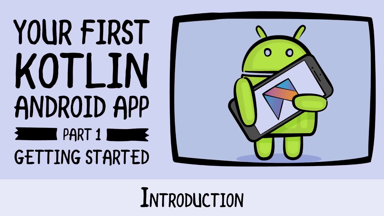 Beginning Android Development - Your First Kotlin Android App -  raywenderlich com