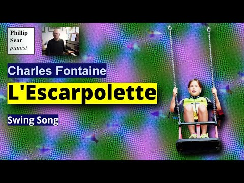 Charles Fontaine : L'Escarpolette (Swing Song)