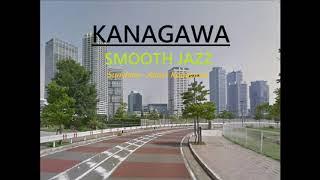 Kanagawa Smooth Jazz: Kaori Kobayashi - Sunshine (HQ)(HD)(Japanese Jazz)