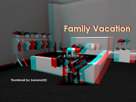 Family Vacation (ROBLOX HORROR MOVIE)
