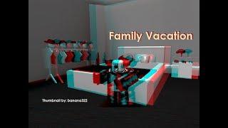 Family Vacation (ROBLOX HORROR MOVIE)