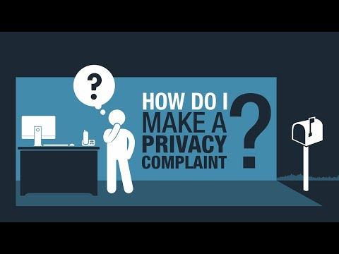 How do I make a privacy complaint?