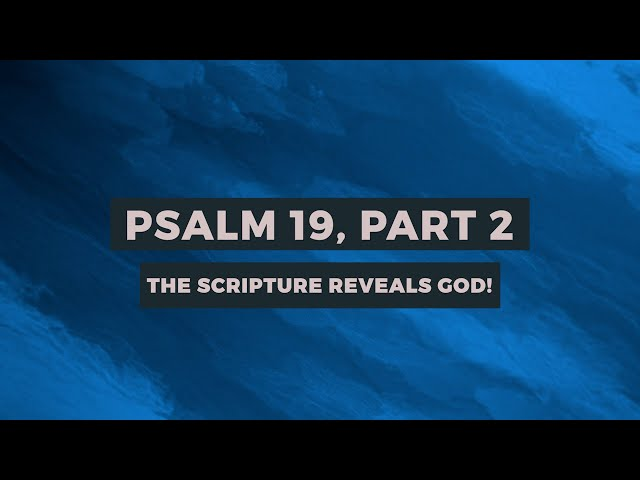 PSALM 19 (PART-2): THE SCRIPTURE REVEALS GOD! | Sam P. Chelladurai | Weekly Prayer | AFT Church