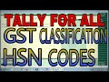 GST CLASSIFICATION FOR HSN CODES IN TALLY.ERP9  | HOW TO CREATE HSN CODES GROUP IN TALLY