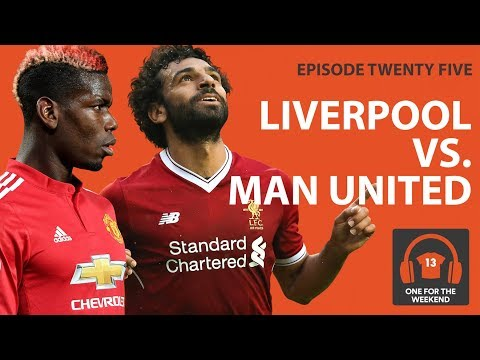 LIVERPOOL VS MAN UNITED | KLOPP WOULD GET MORE OUT OF  UNITED SQUAD  | ONE FOR THE WEEKEND