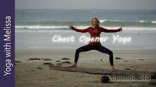 Chest Opening for Pana Vayu, 49 mins, Namaste Yoga 240: Nourishing the Upward Flowing Energy