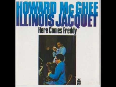 "Howard McGhee & Illinois Jacquet — ""Here Comes Freddy"" [Full Album]"