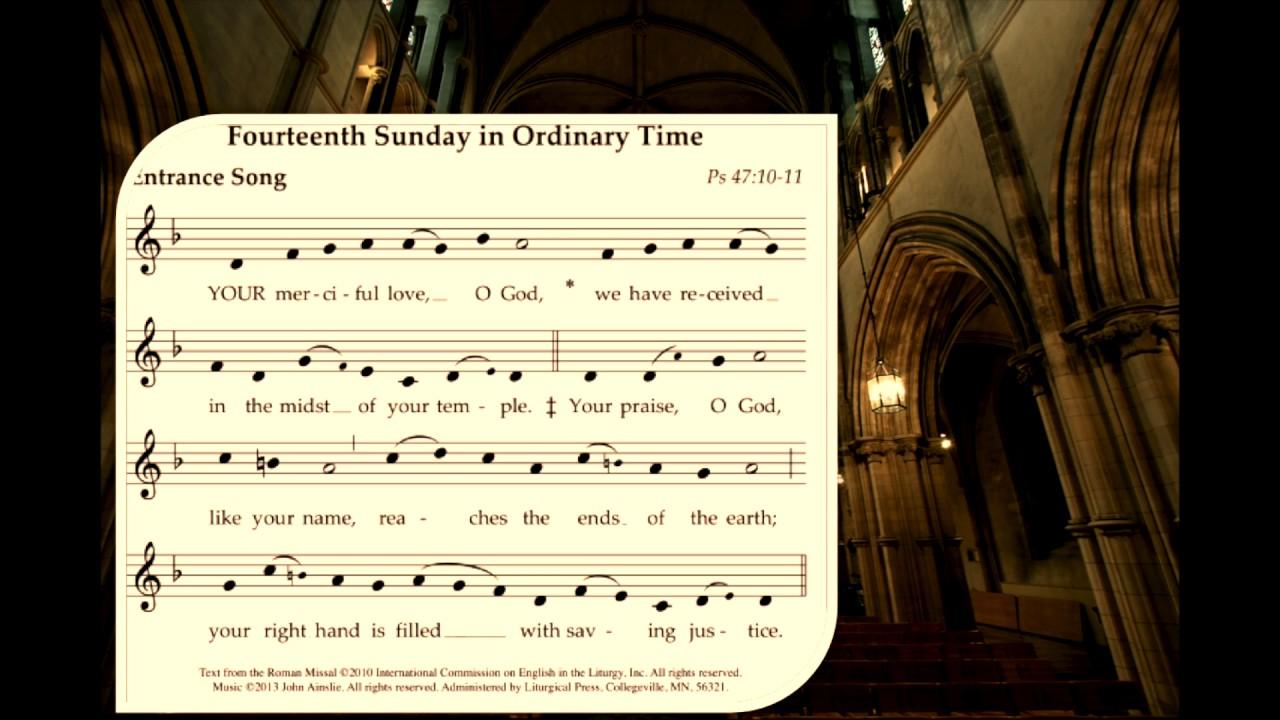 ENGLISH PROPER CHANTS: 14th Sunday Ordinary Time // Entrance Antiphon