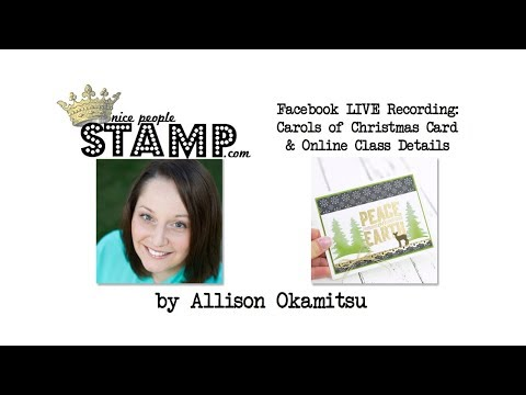 Stampin' Up! Carols of Christmas Card & Online Class: Facebook LIVE Recording