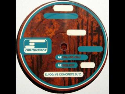DJ Ogi Vs Concrete DJ'z - Daj-Mi-Daj