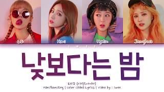 EXID (이엑스아이디) - Night Rather Than Day (낮보다는 밤) (Han|Rom|Eng)…
