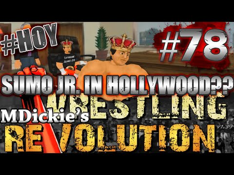 MDickie's Wrestling Revolution EP 78: HOLLYWOOD!