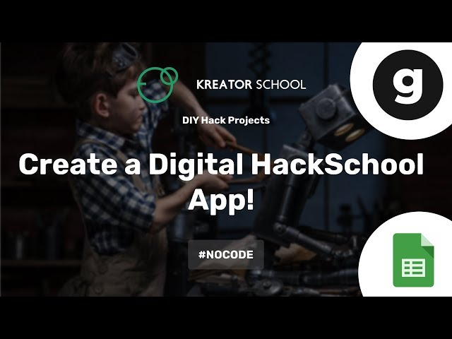 Create a digital HackSchool App! #NoCode