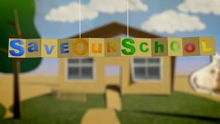 Save Our School (Trailer)
