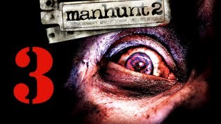 Pažaiskime Manhunt 2 - Epizodas 3 [Insane] - Sexual Deviants