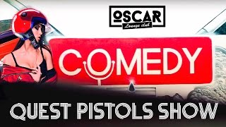 [Day 1] Comedy Race // Quest Pistols Show // OSCAR lounge club