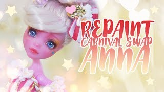 ☽ Moonlight Jewel ☾ Carnival Swap Repaint Anna The Aerialist