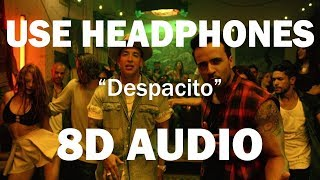 Luis Fonsi - Despacito ft. Daddy Yankee (8D AUDIO)