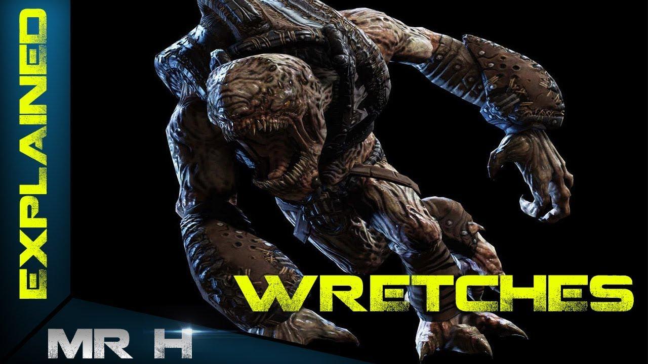 The Wretch Gears Of War Lore Youtube