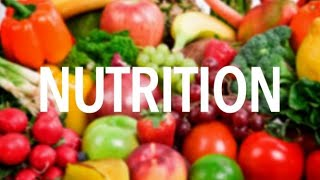 NUTRITION:  The Relationship between DIET and HEALTH