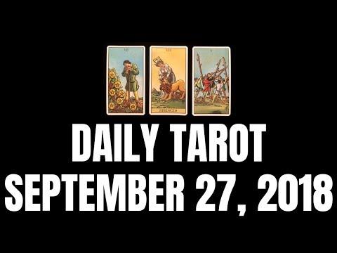 Daily Tarot Reading for September 27, 2018...