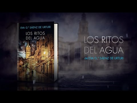 Booktrailer Los Ritos Del Agua De Eva García Sáenz De Urturi - Trilogía De La Ciudad Blanca