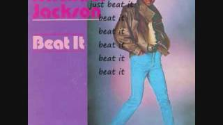 Beat It- Michael Jackson with lyrics