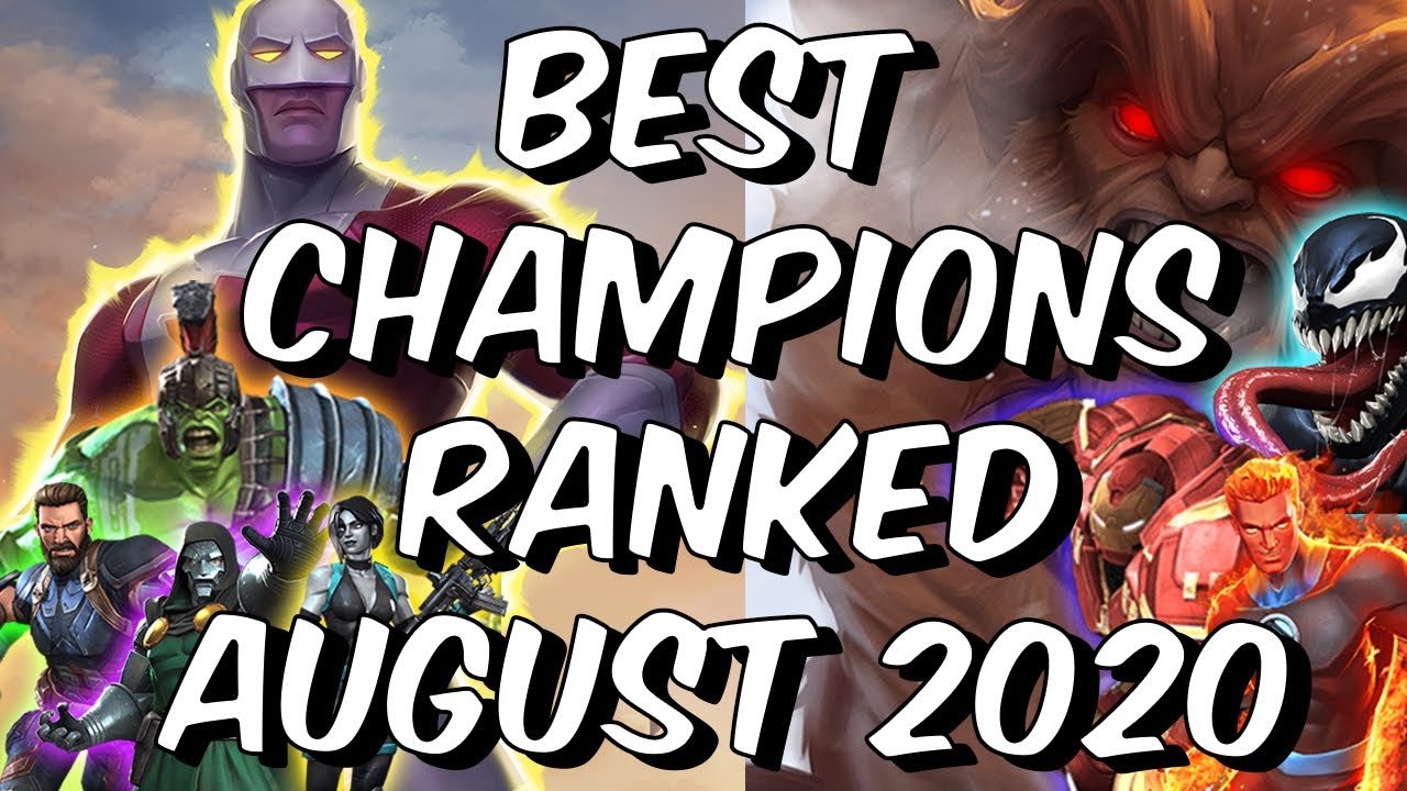 Best Champions Ranked August 2020 Seatin S Tier List Marvel Contest Of Champions Youtube