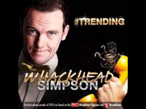 SERIAL PRANKSTER Whackhead Simpson