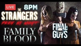 Strangers: Prey at Night and Family Blood Reviews - Final Guys Horror Show #63