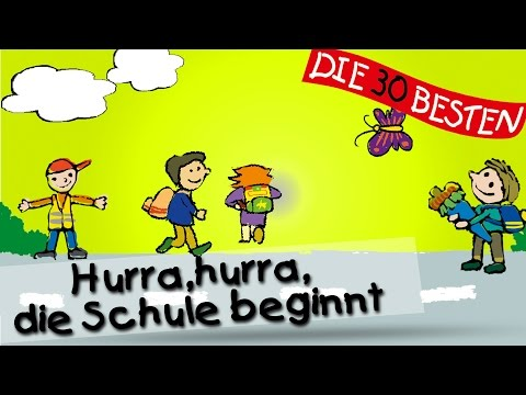 Hurra, hurra, die Schule beginnt - Die besten Lieder für den Schulanfang || Kinderlieder