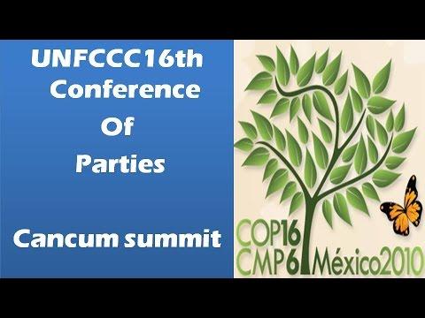 Cancum summit: 17th CoP UNFCCC :2010 UN Climate change conference: Climate change