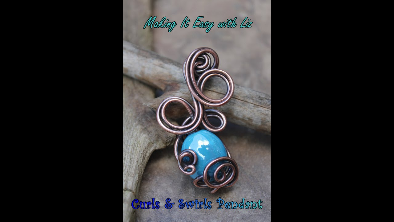 Curls & Swirls Wire Work Pendant - Experienced - YouTube