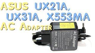 Блок питания для Asus UX21A, UX31A, X553MA / ADP-40TH - Обзор