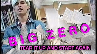 Tear It Up And Start Again | BIG ZERO