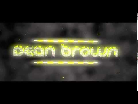 Dean Alexander Brown Kanal Intro