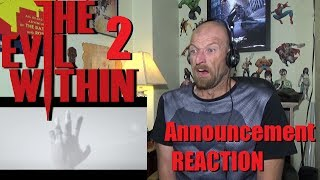 Evil Within 2 - Official E3 Trailer - Reaction