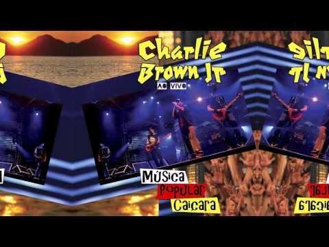 Charlie Brown Jr. - Dias De Luta, Dias De Glória (Música Popular Caiçara)