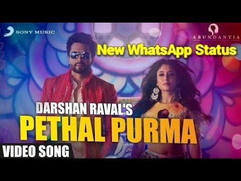 pethal-purma-pavo-vagyo,-kamariya,-mitron,-darshan-raval-💘-new-whatsapp-status-💕
