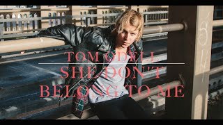 Tom Odell - She Don't Belong To Me (lyrics)