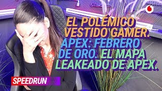 #Speedrun 05/03: El vestido gamer y Apex Legends merendándose a Fortnite en Twitch